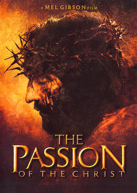 The Passion of the Christ  ('-)