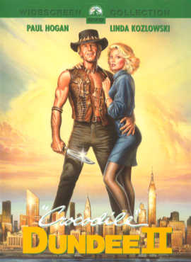 Crocodile Dundee II  ('The world`s favourite adventurer is back for more! much more!)
